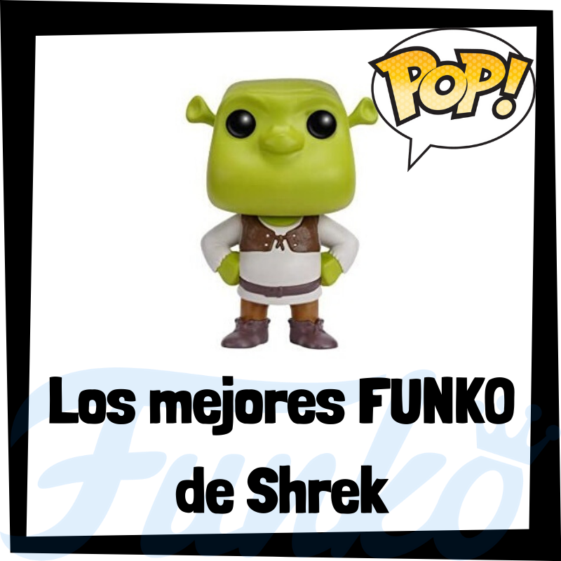Los mejores FUNKO POP de Shrek