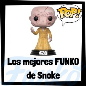 Los mejores FUNKO POP de Snoke - Los mejores FUNKO POP de Star Wars - Los mejores FUNKO POP de las Guerra de las Galaxias