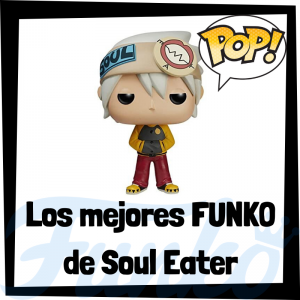 Los mejores FUNKO POP de Soul Eater