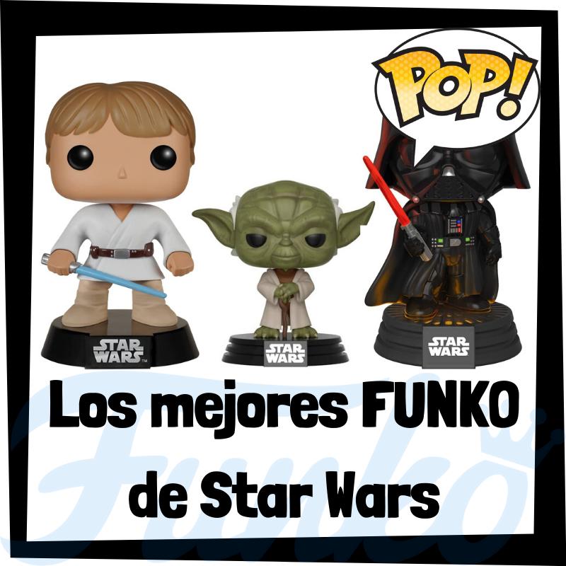 Los mejores FUNKO POP de Star Wars