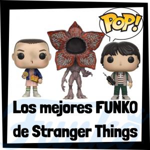 Los mejores FUNKO POP de Stranger Things de Netflix - Los mejores FUNKO POP de personajes de Stranger Things - Funko POP de series de televisión