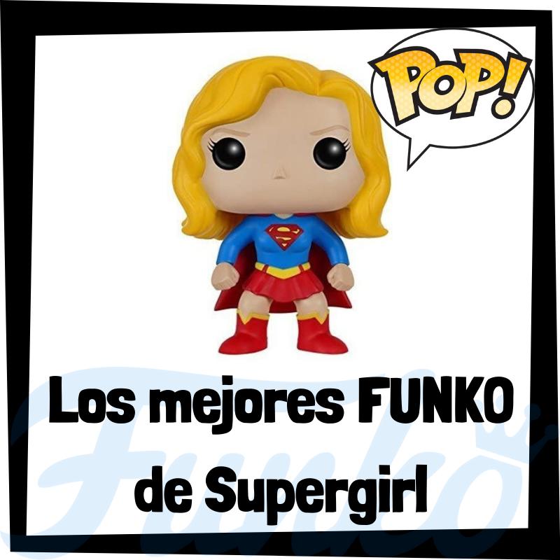 Los mejores FUNKO POP de Supergirl