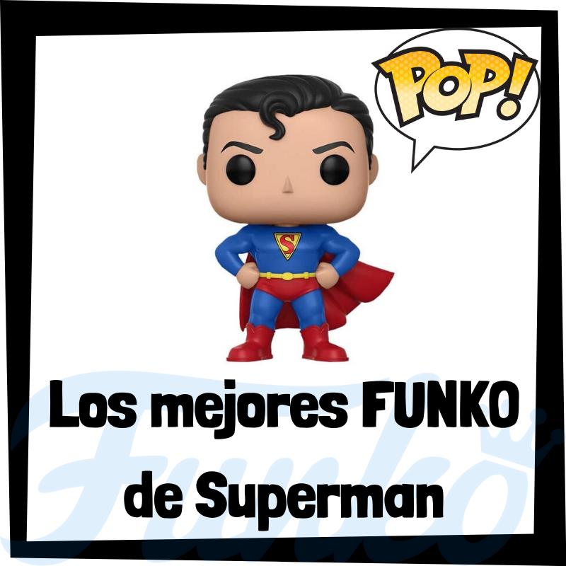 Los mejores FUNKO POP de Superman