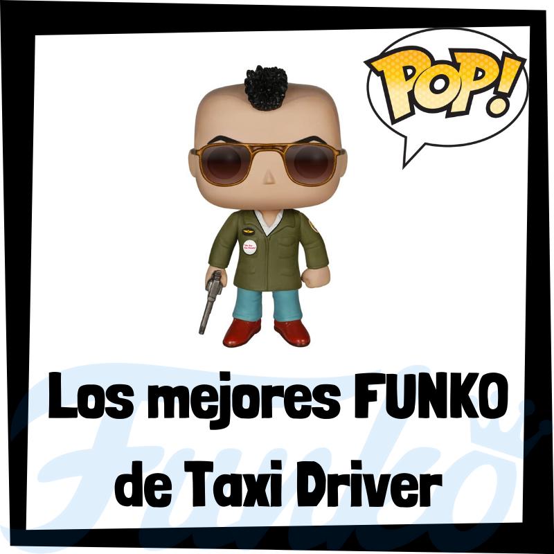 Los mejores FUNKO POP de Taxi Driver
