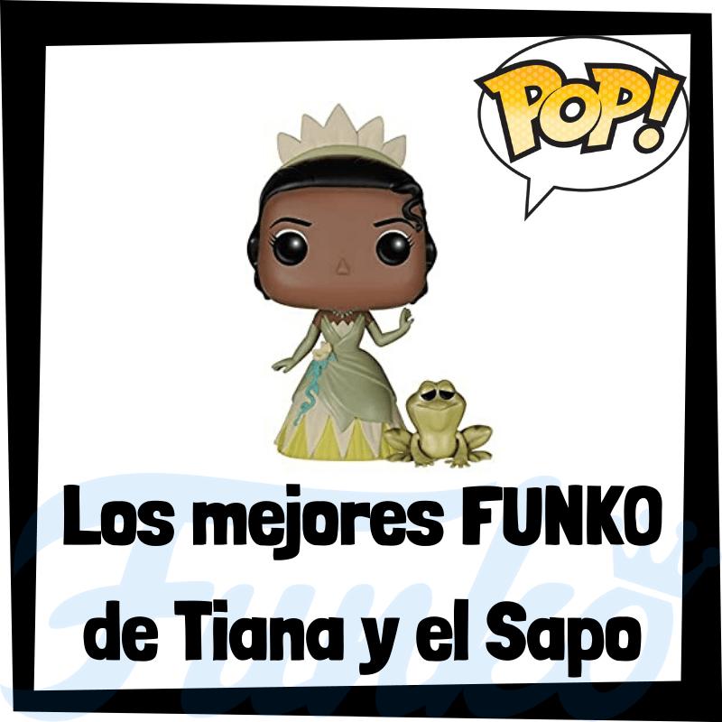 Los mejores FUNKO POP de Tiana y el Sapo