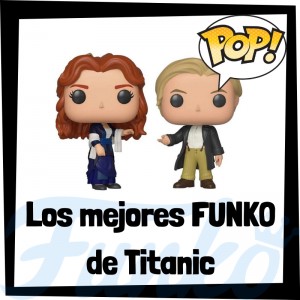 Los mejores FUNKO POP de Titanic - FUNKO POP de películas