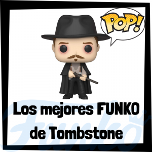 Los mejores FUNKO POP de Tombstone - FUNKO POP de películas
