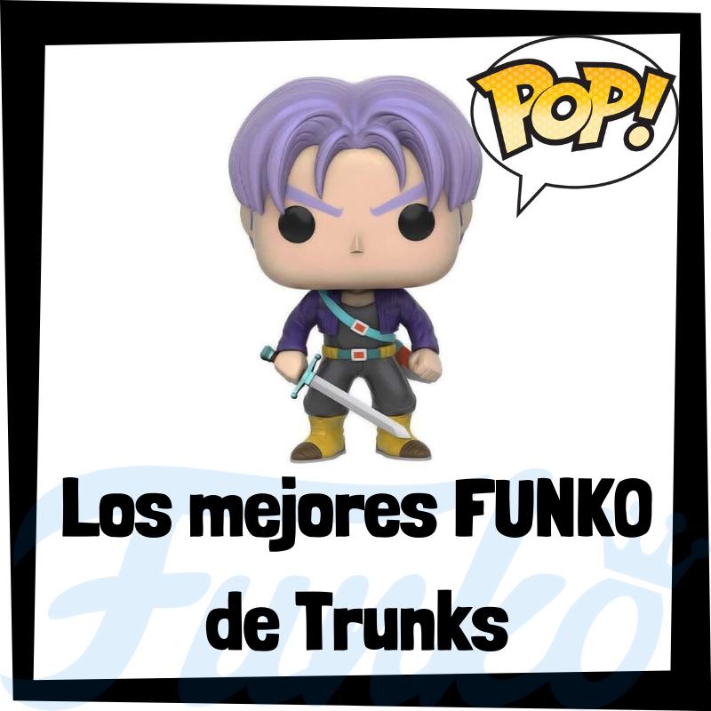 Los mejores FUNKO POP de Trunks