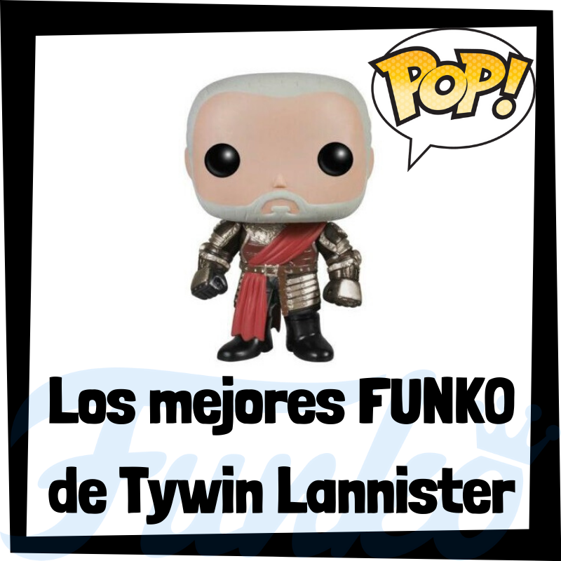 Los mejores FUNKO POP de Tywin Lannister de Juego de Tronos