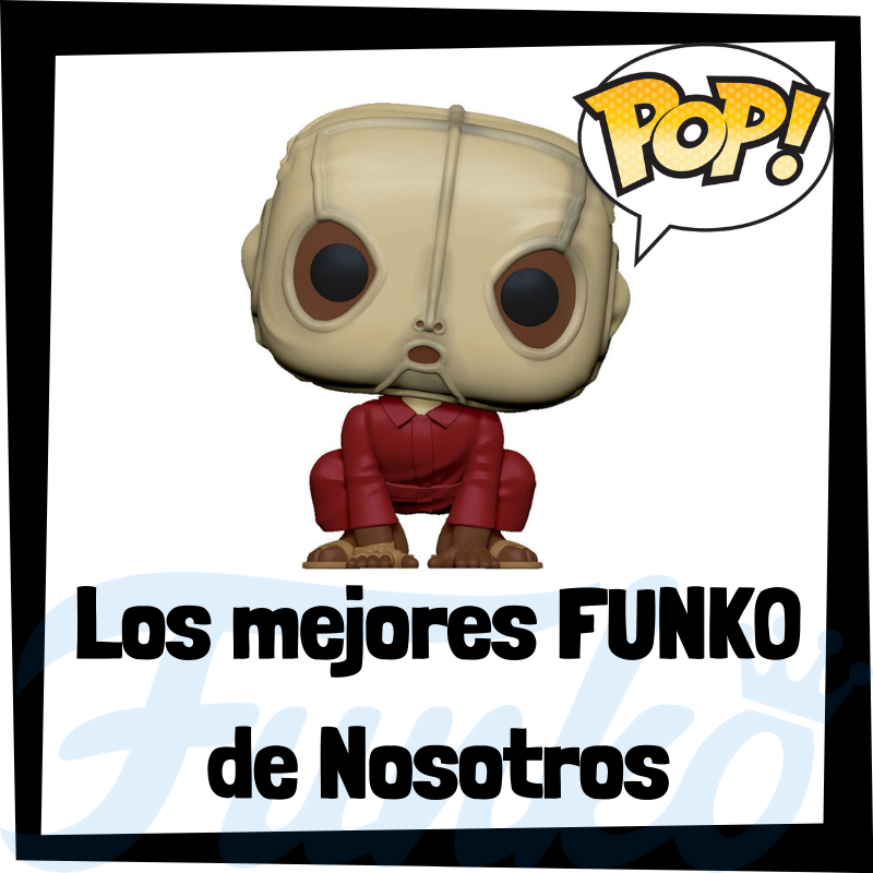 Los mejores FUNKO POP de Nosotros