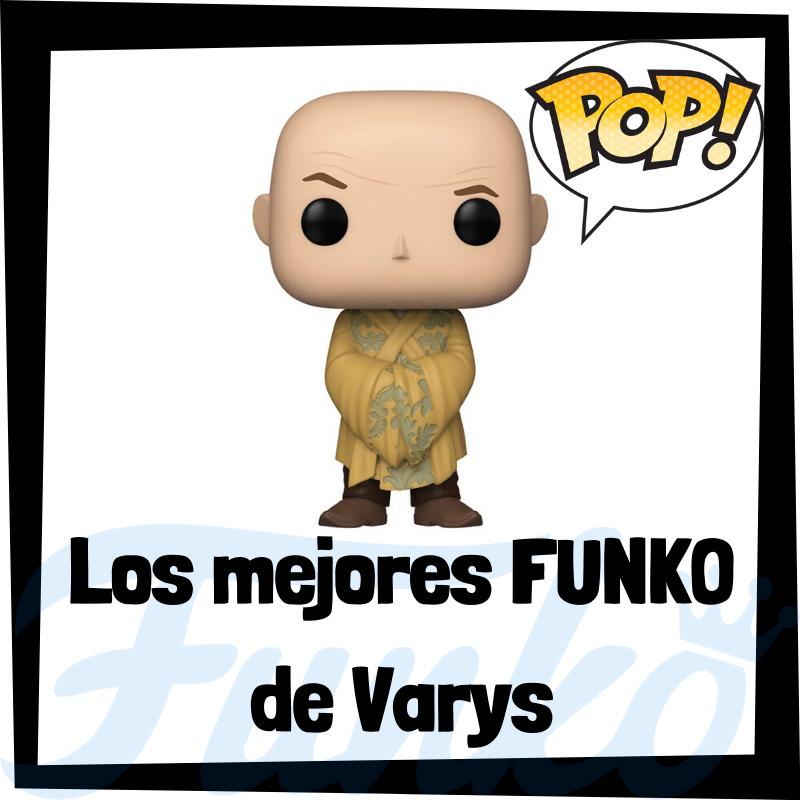Los mejores FUNKO POP de Varys de Juego de Tronos
