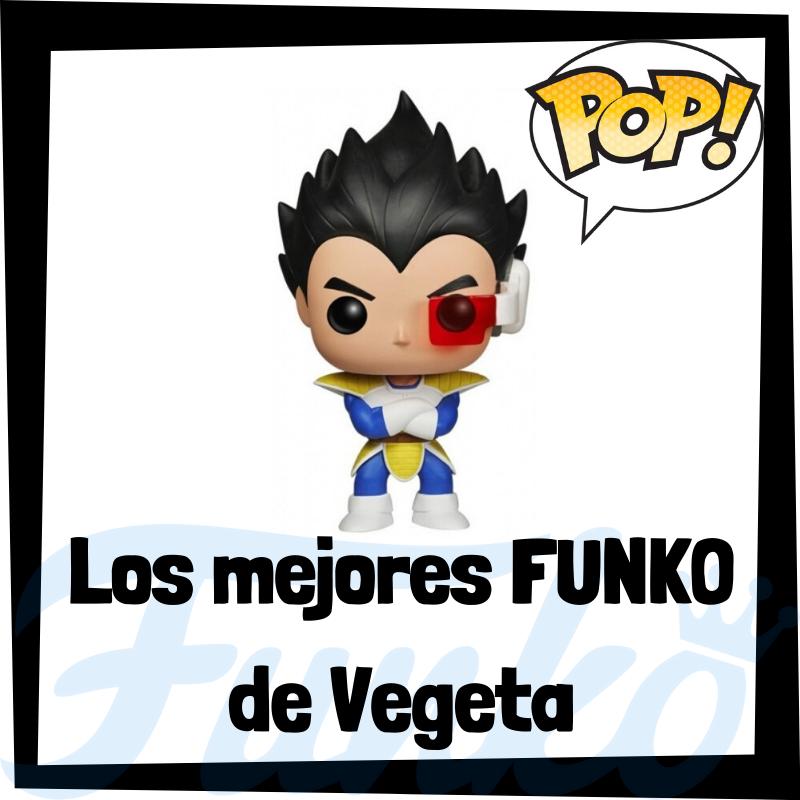 Los mejores FUNKO POP de Vegeta