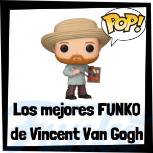 Los mejores FUNKO POP de Vincent Van Gogh - Los mejores FUNKO POP de personajes históricos - Los mejores FUNKO POP de pintores