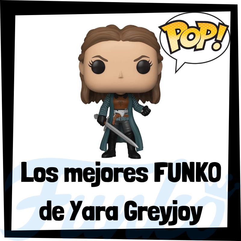 Los mejores FUNKO POP de Yara Greyjoy de Juego de Tronos