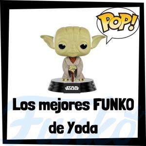 Los mejores FUNKO POP de Yoda - Los mejores FUNKO POP de Star Wars - Los mejores FUNKO POP de las Guerra de las Galaxias