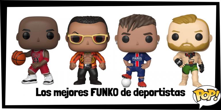 Los mejores FUNKO POP de deportistas - Los mejores FUNKO POP del mundo del deporte - Los mejores FUNKO POP de todos los deportes