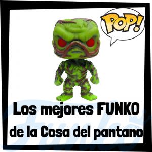 Los mejores FUNKO POP de la Cosa del Pantano