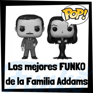 Los mejores FUNKO POP de la Familia Addams - Funko POP de series de televisión de dibujos animados y películas animadas - The Addams Family