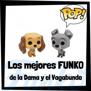 Los mejores FUNKO POP de la Dama y el Vagabundo