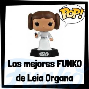 Los mejores FUNKO POP de la princesa Leia Organa - Los mejores FUNKO POP de Star Wars - Los mejores FUNKO POP de las Guerra de las Galaxias