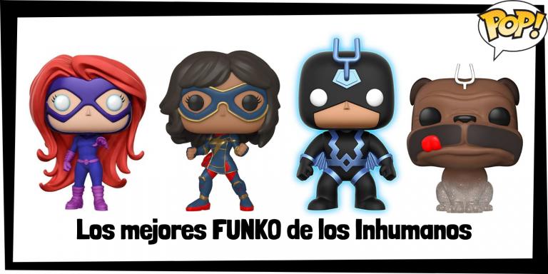 Los mejores FUNKO POP de los Inhumanos - Los mejores FUNKO POP de grupos de Marvel - Los mejores FUNKO POP de Marvel