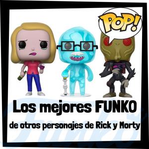 Los mejores FUNKO POP de otros personajes de Rick y Morty