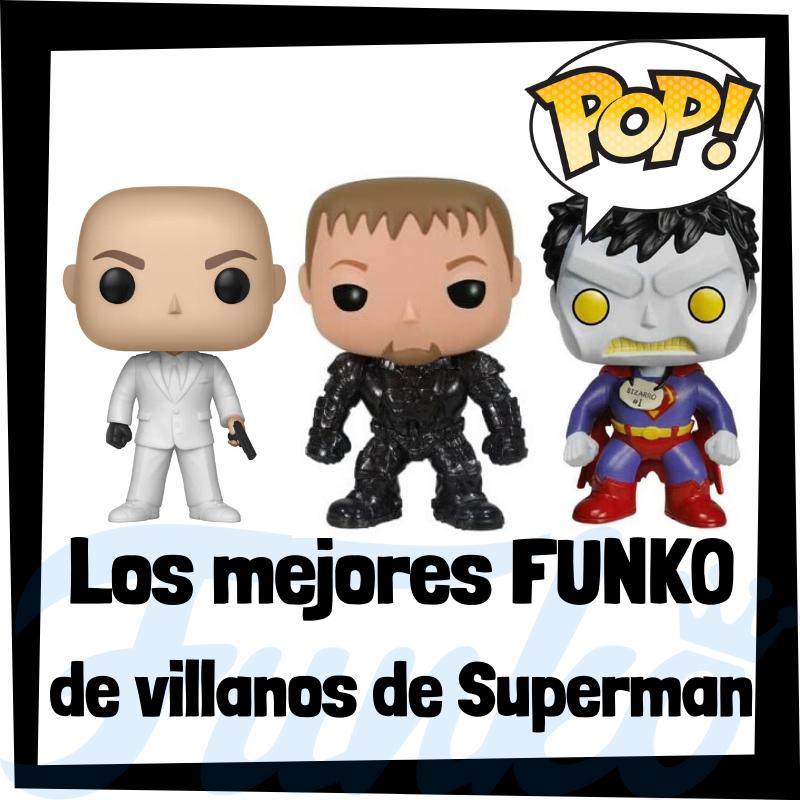 Los mejores FUNKO POP de villanos de Superman