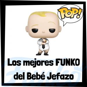 Los mejores FUNKO POP del Bebé Jefazo - FUNKO POP de películas de animación