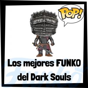 Los mejores FUNKO POP del Dark Souls