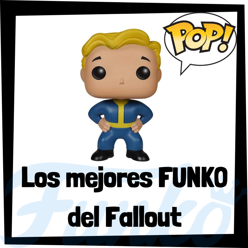 Los mejores FUNKO POP del Fallout