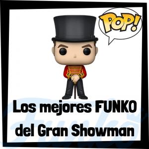 Los mejores FUNKO POP del Gran Showman