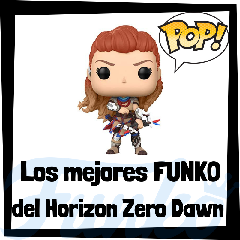 Los mejores FUNKO POP del Horizon Zero Dawn
