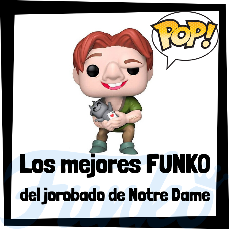 Los mejores FUNKO POP del Jorobado de Notre Dame