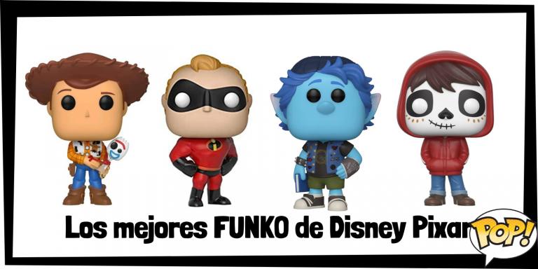 Los mejores FUNKO de Disney Pixar - FUNKO POP de personajes de Disney Pixar - Los mejores FUNKO POP de películas de animación de Disney Pixar