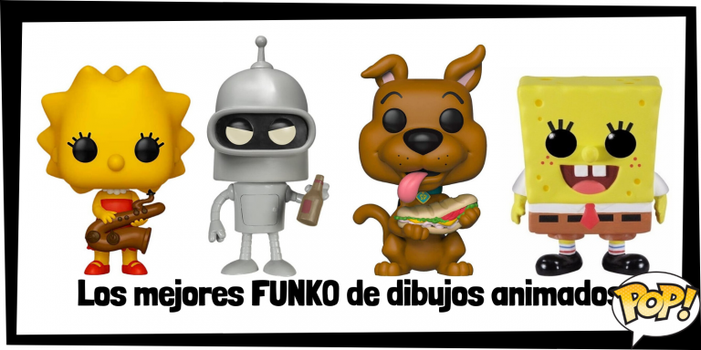 Los mejores FUNKO de series de dibujos animados - FUNKO POP de personajes de series de dibujos animados - Los mejores FUNKO POP de dibujos