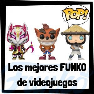 Los mejores FUNKO de videojuegos - FUNKO POP de personajes de videojuego - Los mejores FUNKO POP de gamers