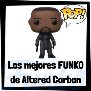 Los mejores FUNKO POP de Altered Carbon - Los mejores FUNKO POP de personajes de Altered Carbon - Funko POP de series de televisión