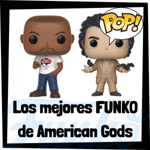 Los mejores FUNKO POP de American Gods - Los mejores FUNKO POP de personajes de American Gods - Funko POP de series de televisión