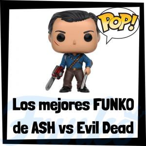 Los mejores FUNKO POP de Ash vs Evil Dead - Los mejores FUNKO POP de personajes de Ash vs Evil Dead - Funko POP de series de televisión