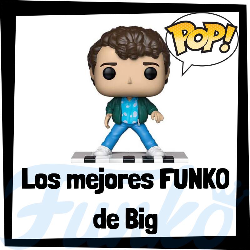 Los mejores FUNKO POP de Big
