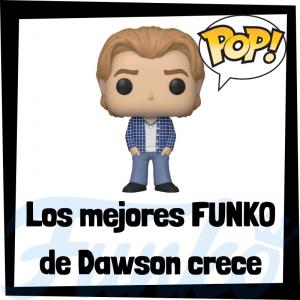 Los mejores FUNKO POP de Dawson Crece - Los mejores FUNKO POP de personajes de Dawson's Creek - Funko POP de series de televisión