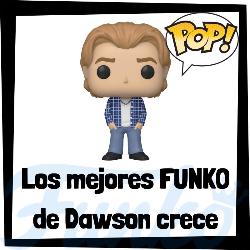 Los mejores FUNKO POP de Dawson crece