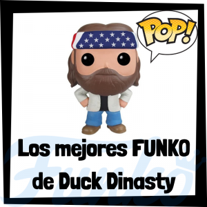 Los mejores FUNKO POP de Duck Dinasty - Los mejores FUNKO POP de personajes de Duck Dinasty - Funko POP de series de televisión