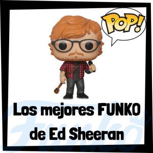 Los mejores FUNKO POP de Ed Sheeran - Los mejores FUNKO POP de Ed Sheeran - Los mejores FUNKO POP de grupos de música de Rock and Roll y Pop