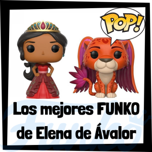 Los mejores FUNKO POP de Elena de Ávalor - Elena of Avalor - Funko POP de series de televisión de dibujos animados