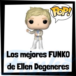Los mejores FUNKO POP de Ellen Degeneres - Los mejores FUNKO POP de personajes históricos - Los mejores FUNKO POP de presentadores de TV