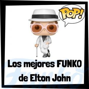 Los mejores FUNKO POP de Elton John- Los mejores FUNKO POP de Elton John - Los mejores FUNKO POP de grupos de música de Rock and Roll