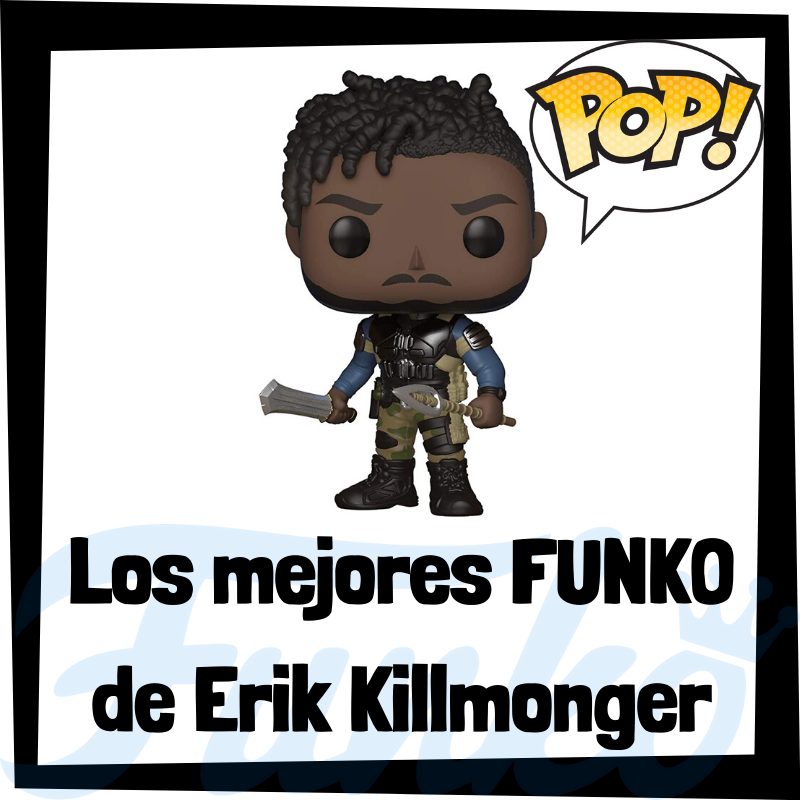 Los mejores FUNKO POP de Erik Killmonger