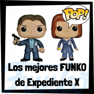 Los mejores FUNKO POP de Expediente X - Los mejores FUNKO POP de personajes de X-Files - Funko POP de series de televisión