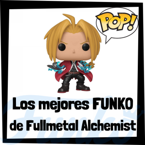 Los mejores FUNKO POP de Fullmetal Alchemist